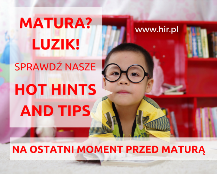 Matura Last Minute: check our hot hints and tips!